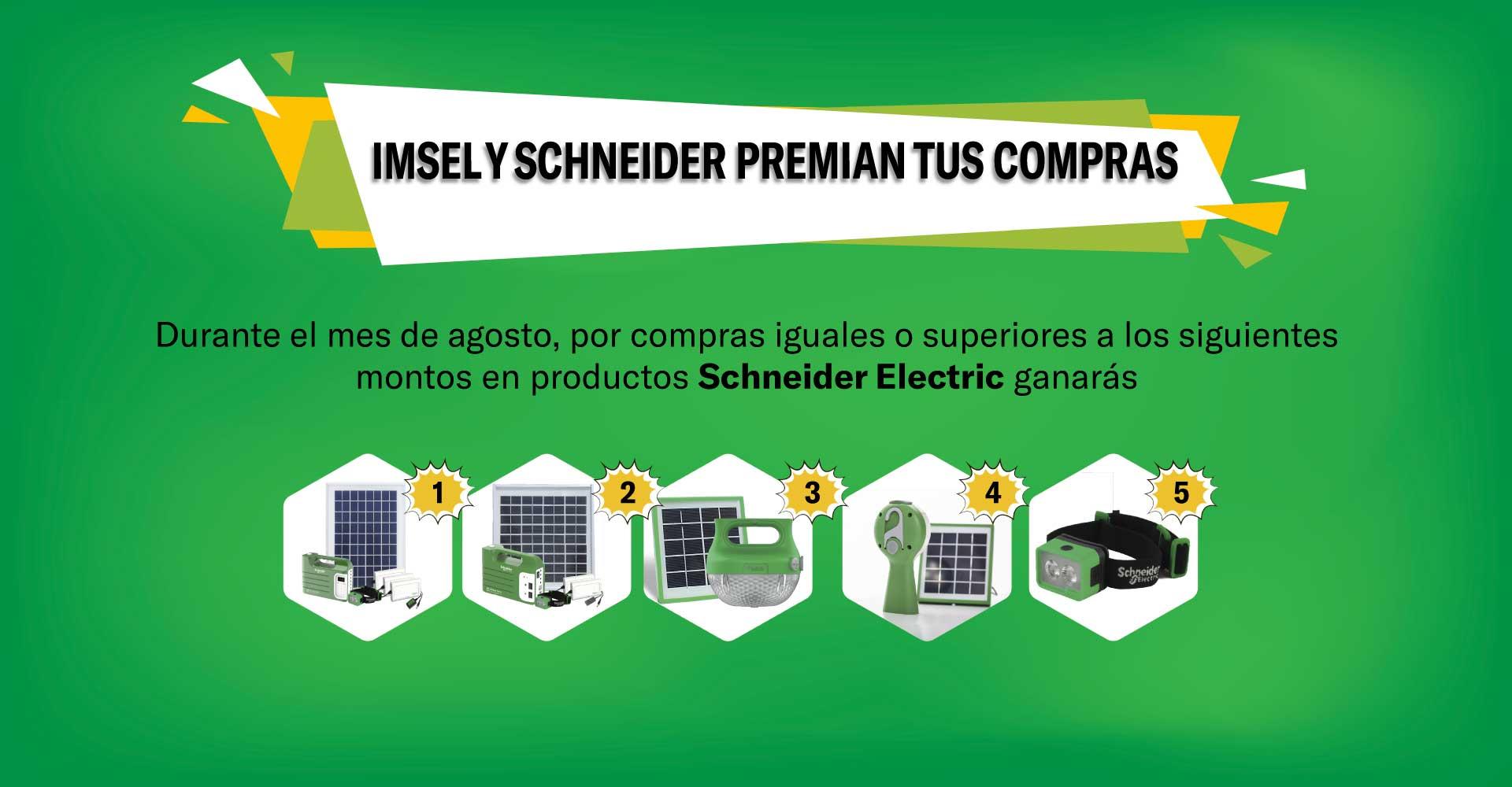 En Agosto Imsel y Schneider Electric premian tus compras