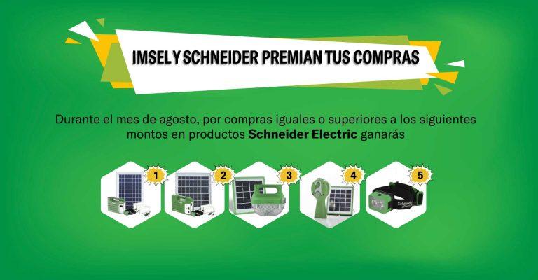 ¡En Agosto IMSEL y Schneider Electric premian tus compras!